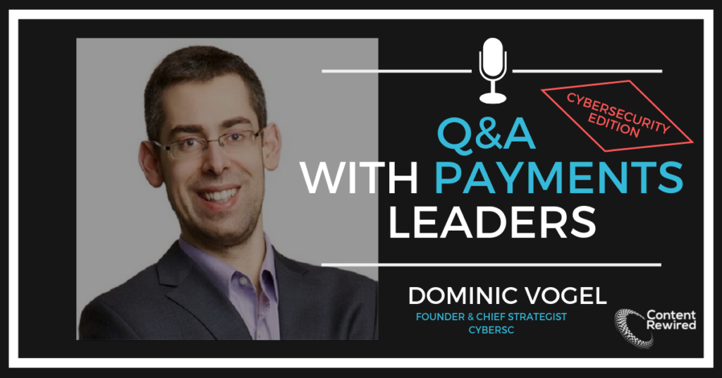 Payments Q&A Dominic Vogel