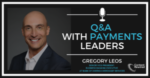 Payments Q&A Greg Leos