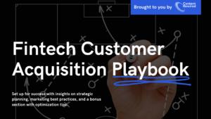 fintech customer acquisition playbook