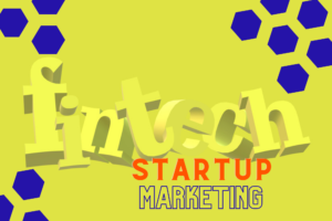 fintech startup marketing